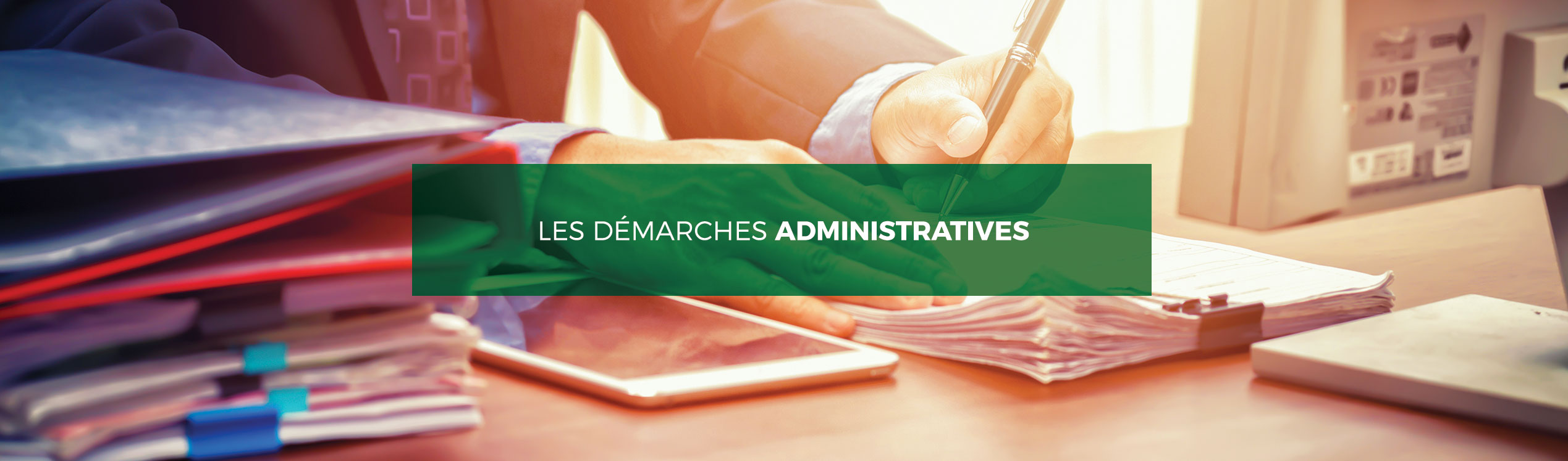 Les demarches administratives